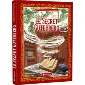 Le secret Gutenberg – jeu d'évasion/ escape game